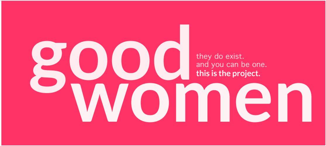Good Women Are For Good Man Good Women
